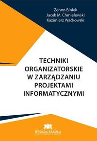 techniki_organizatorskie_w_zarzadzaniu_projektami_informatycznymi_small